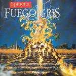 Fuego Gris Spinetta