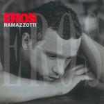 Eros Eros Ramazzotti