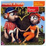 Love For Eternity Mandy & Randy