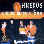 Huevos Miguel Mateos Zas