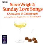 Steve Wright's Sunday Love Songs: Chocolates & Champagne