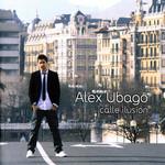 Calle Ilusion Alex Ubago