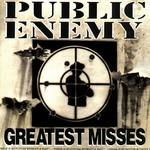 Greatest Misses Public Enemy