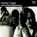 Cajas De Musica Dificiles De Parar Nacho Vegas