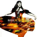 Basia On Broadway: Live At The Neil Simon Theatre Basia