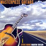 Masterpiece Of Guitars Steve Howe & Martin Taylor
