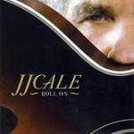 Roll On J.j. Cale