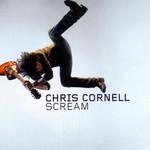 Scream (Special Edition) Chris Cornell