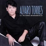 El Ultimo Romantico Alvaro Torres