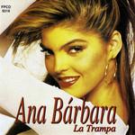La Trampa Ana Barbara