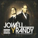 Los Mas Sueltos Del Reggaeton Jowell & Randy