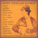 Entre Todas Las Mujeres (Voces De Mujer Cantan A Joaquin Sabina)