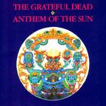Anthem Of The Sun Grateful Dead