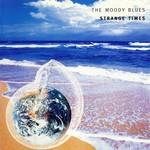 Strange Times The Moody Blues