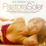Sus Grandes Exitos Pastora Soler