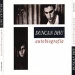 Autobiografia Duncan Dhu