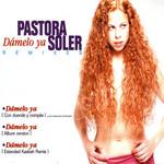 Damelo Ya Remixes (Cd Single) Pastora Soler