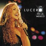 Un Lucero En La Mexico / Pop Lucero
