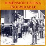 Inolvidable Dimension Latina