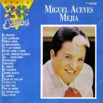 La Serie De Los 20 Exitos Miguel Aceves Mejia