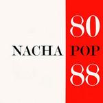 80/88 Nacha Pop