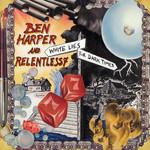 White Lies For Dark Times Ben Harper & Relentless7