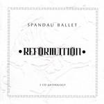 Reformation Spandau Ballet