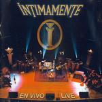 Intimamente: En Vivo - Live Intocable