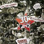 30 Años De Punk Cadena Perpetua / Los Violadores / 2 Minutos