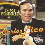 Exitos Inolvidables De Carlos Lico Carlos Lico