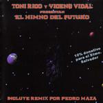El Himno Del Futuro Toni Rico Y Vicenç Vidal