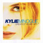 Greatest Remix Hits Volume 1 Kylie Minogue