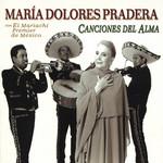 Canciones Del Alma Maria Dolores Pradera