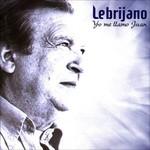 Yo Me Llamo Juan Lebrijano