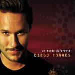 Un Mundo Diferente Diego Torres