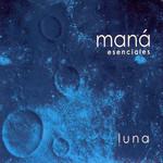 Esenciales: Luna Mana