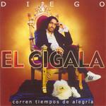 Corren Tiempos De Alegria Diego El Cigala