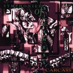 Symphonies Of Sickness Carcass