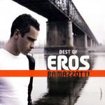 Best Of Eros Ramazzotti Eros Ramazzotti