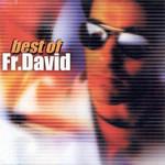 Best Of Fr David F.r. David