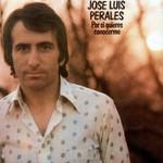 Por Si Quieres Conocerme Jose Luis Perales