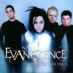 Ultra Rare Trax Volume 1 Evanescence