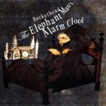 The Elephant Man's Alarm Clock Buckethead