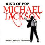 King Of Pop (The Italian Fans' Selection) Michael Jackson
