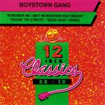 12'' Classics Boys Town Gang