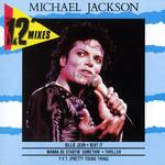 The 12'' Mixes Michael Jackson
