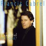 L'essentiel 1977-2007 Francis Cabrel