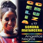 Angelitos Negros Celia Cruz Con La Sonora Matancera