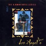 Los Angeles Luc De Larochelliere