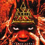 Voodoo Vibes Axxis